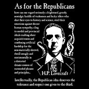 H. P. Lovecraft - As for Republicans shirt