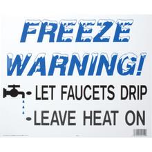 """""""Freeze Warning"""" Corrugated Plastic Sign"""