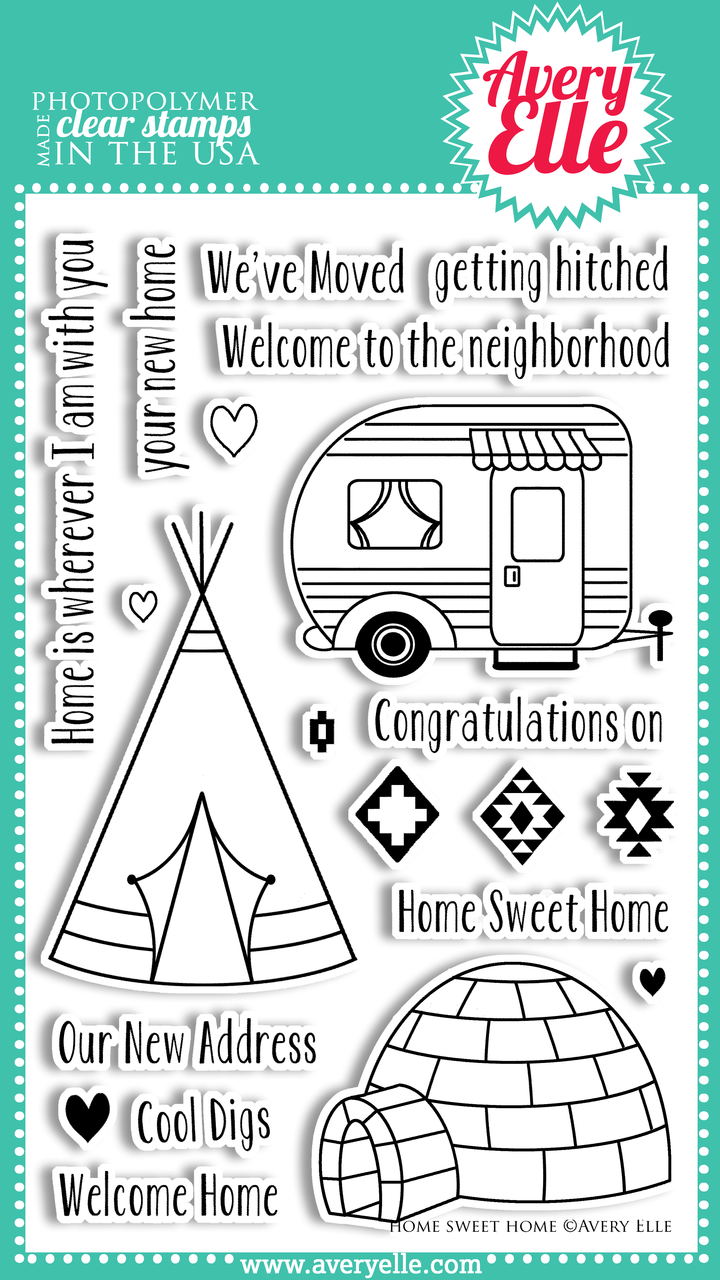 "We love our 4"" x 6"" Home Sweet Home clear photopolymer stamp set.  The sentiments and cute camper, teepee and igloo images in this set are fun, fresh and perfect for so many occasions."