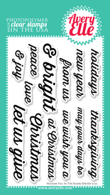 "Our 4"" x 6"" Holiday Fill In The Blank clear stamp set is perfect for Christmas, New Years and Thanksgiving cards, home decor and gifts.  This set is meant to coordinate with sentiments contained in our Fill In The Blank clear stamp set or our coordinating Holiday Fill In The Blank Elle-ments steel dies."