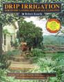 Drip Irrigation 2nd Edition by Robert Kourik