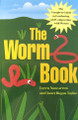 The Worm Book by Loren Nancarrow and Janet Hogan Taylor