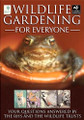 Wildlife Gardening For Everyone by Royal Horticultural Society