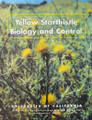 Yellow Starthistle Biology and Control Book by C.D. Thomsen et al