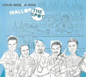 Four Men & A Dog - Wallop The Spot CD