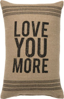 Love You More Pillow, 15""