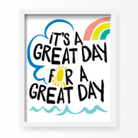 Great Day Art Print, 11 x 14