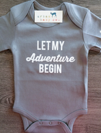 Let My Adventure Begin Organic Onesie, Grey