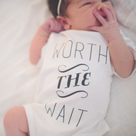 Worth The Wait Organic Onesie