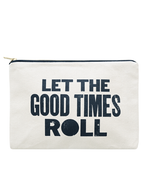 Let The Good Times Roll Pouch