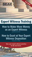 How to Excel at Your Expert Witness Deposition, January 20-21, San Diego, CA