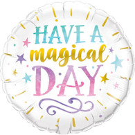 Foil Round 'Have a Magical Day' Balloon   Qualatex