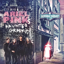 Ariel Pink's Haunted Grafitti