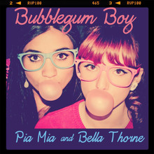 Pia Mia and Bella Thorne Bubblegum Boy