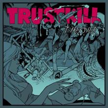Trustkill Takeover