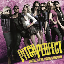 Pitch Perfect Original Motion Picture Soundtrack