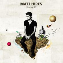 Matt Hires Forever EP