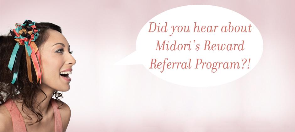 Midori's Wholesale Reward Referral Program