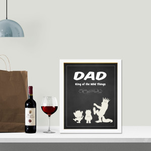 Dad - king of the wild things personalised print in optional deep rebate white timber frame.