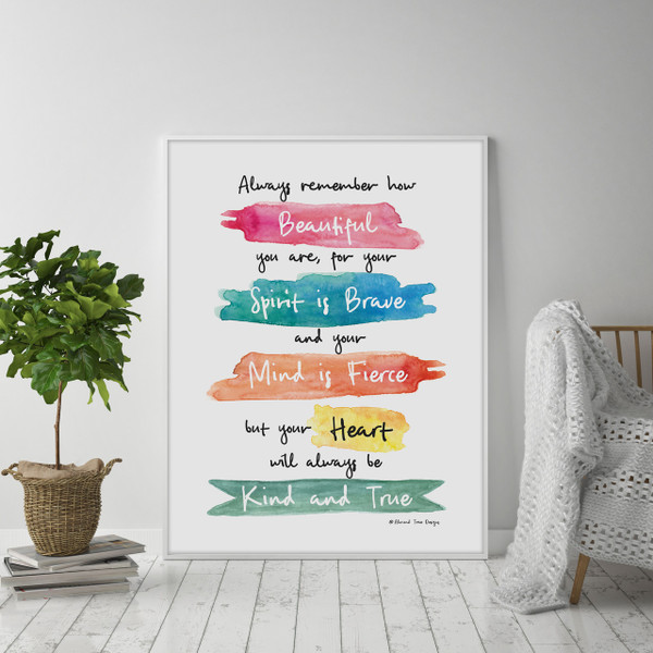 You are Beautiful, Brave and Fierce Wall Art Print