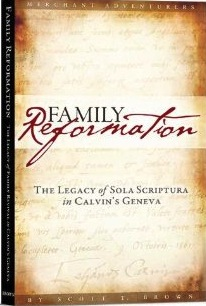 Family Reformation by Pastor Scott Brown