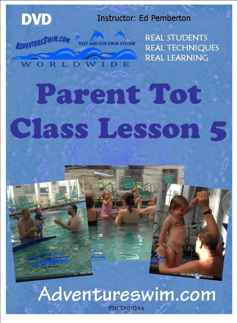 Parent Tot  Class Video - Lesson 5