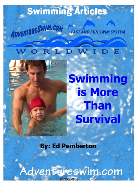Swimming is More than Survival