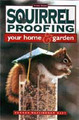 Squirrel Proofing Your Home &amp; Garden