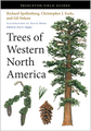 Trees of Western North America (Princeton Field Guide)