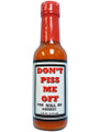 Don't Piss Me Off Hot Sauce
