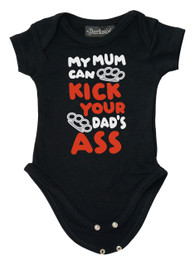 My Mum Can Kick Your Dads Ass Baby Grow