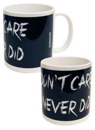 Dont Care Never Did Mug