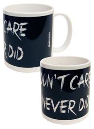 Dont Care Never Did Mug