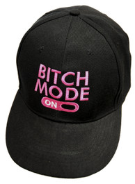 Bitch Mode On Black Snapback Cap