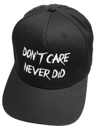 Dont Care Never Did Black Snapback Cap