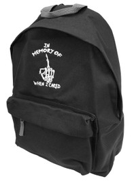 In Memory Of When I Cared Embroidered Backpack