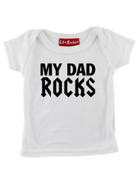 White My Dad Rocks Baby T-Shirt