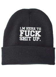 Im Here To Fuck Shit Up Embroidered Slogan Beanie Hat (C)