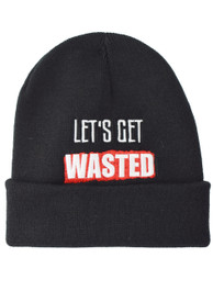 Lets Get Wasted Embroidered Slogan Beanie Hat
