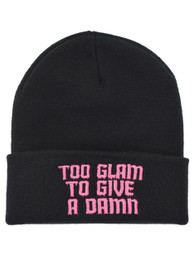 Too Glam To Give A Damn Embroidered Beanie Hat