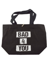 Bad 4 U Tote Bag