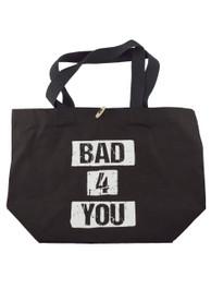 Bad 4 U Tote Bag