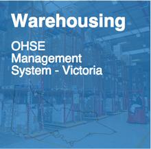 OHSE - Warehousing (Victoria)