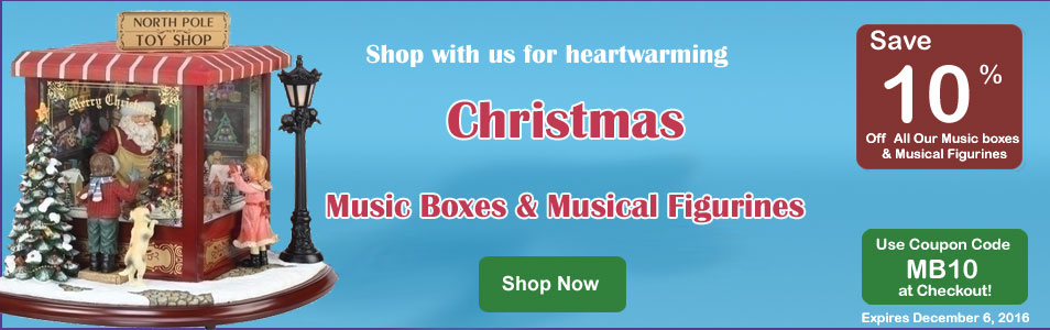 Save 10% on Musical figurines, Music Boxes