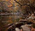 Great Smoky Mountains National Park: Thirty Years of American Landscapes by Richard Mack