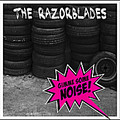 The Razorblades – Gimme Some Noise! CD