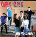 The Volcanics - Girls Girls Girls CD