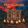 The Madeira - Tribal Fires CD