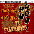 Dr. Frankenstein - Crime Scenes & Murder Songs CD
