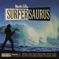 Martin Cilia – Surfersaurus CD